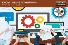 Avinash Tiwary demystifies online advertising in new book - Media Infoline Internet Advertising, Php, New Books, How To Start A Blog, Author, Marketing, This Or That Questions, Learning, News