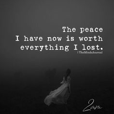 The Peace I Have Now Is Worth