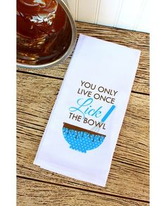 You Only Live Once Lick The Bowl Towel - White/Blue