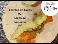 Tacos de camarón / Martes de Tacos / Amando mi Casa - YouTube Mexican, Ethnic Recipes, Youtube, Food, Home, Taco Tuesday, Recipe Videos, Ethnic Food, Essen