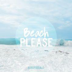 Beach please | Summer Aéropostale 2015