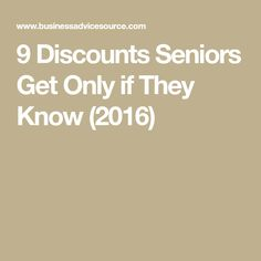 9 Discounts Seniors Get Only if They Know (2016)