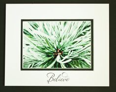 Evergreens in Winter Inspirational Quote by JustforJoyCreations, $20.00 MOTIVATIONAL PRINT, INSPIRATIONAL ART, ENCOURAGING WORDS,  HAPPY THOUGHTS, INSPIRATIONAL QUOTE, INSPIRATIONAL PRINT, MATTED PRINT, MATTED PHOTOGRAPHY, QUOTE PRINTS, ART PRINTS
