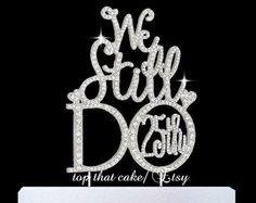 We still do 25th rhinestone cake topper by CakeTopperWorld1