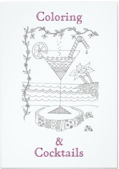 Adult Coloring Party Planning, Ideas & Supplies >> Coloring & Cocktails Invitation