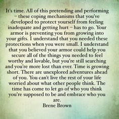 The wise Brene Brown. So much wisdom. Great Quotes, Quotes To Live By, Motivational Quotes, Inspirational Quotes, Quotes Quotes, Class Quotes, Random Quotes, It Goes On, Note To Self