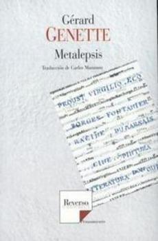 Metalepsis : de la figura a la ficción / Gérard Genette ; traducción de Carlos Manzano http://fama.us.es/record=b2722069~S5*spi