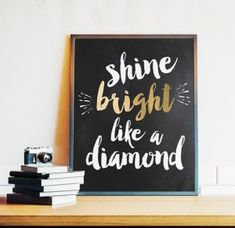 Rihanna, Shine Bright Like a Diamond, Printable Wall Art, Inspirational Quote, B … - Best Room Decor Ideas Gold Rooms, Gold Bedroom, White Bedroom, Teen Room Decor, Teen Girl Bedrooms, My New Room, Girl Room, Printable Wall Art, Room Inspiration
