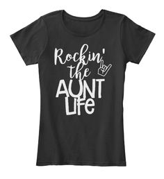 Rocking The Aunt Life Hoodie Black Women's T-Shirt Front