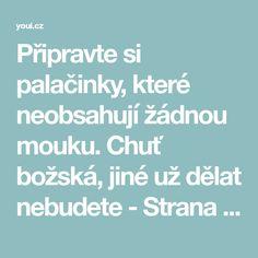 Připravte si palačinky, které neobsahují žádnou mouku. Chuť božská, jiné už dělat nebudete - Strana 2 z 3 - youi.cz