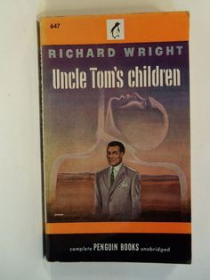 Native son richard wright richard wright pinterest native 1947 1st uncle toms children richard wright penguin 647 african american native sonrichard fandeluxe Images