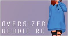 Simsworkshop: Oversized Hoodie RC by Sympxls • Sims 4 Downloads