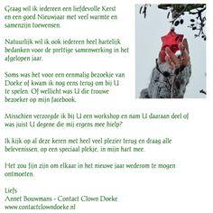 Contact Clown Doeken, clown in de zorg speelt en werkt in de zorg voor kinderen en volwassenen met een verstandelijke en/of meervoudige beperking. www.contactclowndoeke.nl
