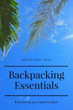 Backpacking Thailand, South East Asia, packing list, what to pack, wear, need, essential items for #travel #backpack #thailand #laos #cambodia #myanmar #vietnam #malaysia #indonesia #philippines #products #items #travelling #essentials #whats in my #rucksack #backpacker #tips #hacks #bags #what to bring #practical #travelblog #traveltips #bangkok #chiangmai #phuket #krabi #phiphi