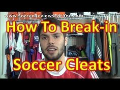 How To Break-in Your Soccer Cleats/Football Boots