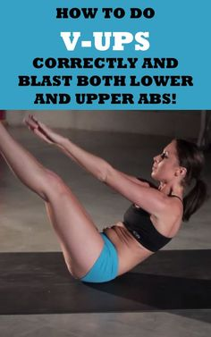 . HOW TO DO V-UPS CORRECTLY AND BLAST BOTH LOWER AND UPPER ABS!