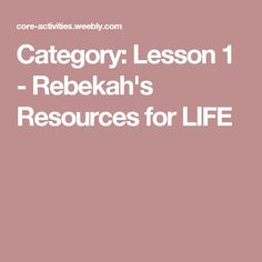 Resources for bahai childrens classes ruhi book 3 lesson category lesson 1 rebekahs resources for life fandeluxe Choice Image