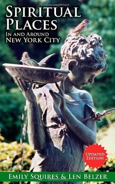 Buy Spiritual Places In and Around New York City: Updated Edition by Emily Squires, Len Belzer and Read this Book on Kobo's Free Apps. Discover Kobo's Vast Collection of Ebooks and Audiobooks Today - Over 4 Million Titles! Book Publishing, New York City, Ebooks, Lens, Spirituality, Places, Things To Sell, Heart, Personal Development