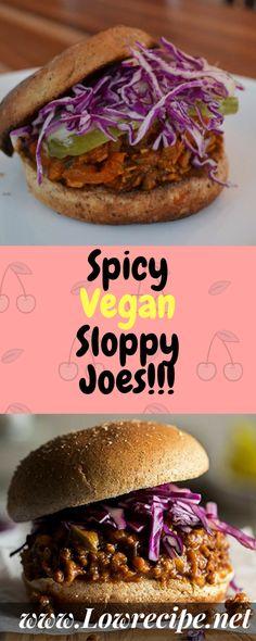Spicy Vegan Sloppy Joes!!! - Low Recipe