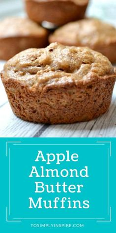 These healthy Apple Almond Butter Muffins are a great breakfast and snack option that you can make ahead. Combine with yogurt or fresh fruit for a clean eating meal.
