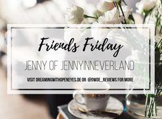 Friends Friday Interview: Jenny of Jennyinneverland
