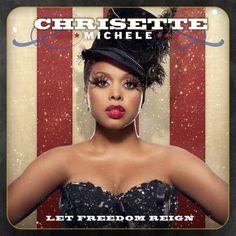 Let Freedom Reign ~ Chrisette Michele, http://www.amazon.co.uk/dp/B0042LLPTS/ref=cm_sw_r_pi_dp_z.j4rb1F6MBDM