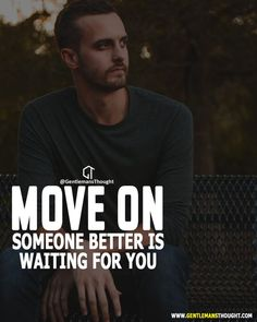 Discover Move On. Let Her Go Quotes, Man Up Quotes, Attitude Quotes For Boys, My Life Quotes, Go For It Quotes, Joker Quotes, Badass Quotes, Reality Quotes, Strong Quotes