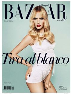 Harper's Bazaar Spain March 2011 Cover   Anne Vyalitsyna by Txema