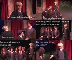 """My very very favorite part in AVPM! """"Get out of my face, Malfoy! I could never be friends with someone who hates Gryffindor house! A Very Potter Sequel, Very Potter Musical, Lauren Lopez, Avpm, Team Starkid, Harry Potter Jokes, Mischief Managed, Draco Malfoy, So Little Time"""