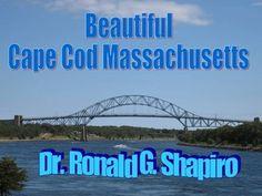 Beautiful Cape Cod Massachusetts  by Dr. Ronald Shapiro, via Slideshare