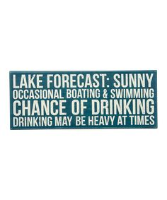Look at this 'Lake Forecast' Box Sign on #zulily today!