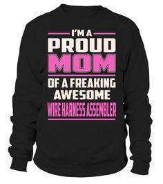 Wire Harness Assembler Proud MOM Job Title T-Shirt #WireHarnessAssembler