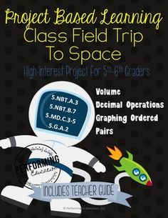 Project-based learning (PBL), Help your students practice decimals, measurement, volume, and graphing ordered pairs with this quality project-based learning for grades 4, 5, and 6. It includes a teacher guide walking you through each step.Have you ever wondered what field trips will be like in the future?