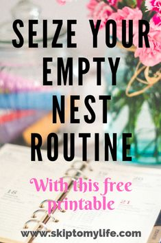 This is What Happens When You Seize Your Empty Nest Daily Routines and Schedules - Skip to My Life Daily Routine Schedule, Daily Schedule Template, Daily Routines, Empty Nest Quotes, College Mom, College Tips, Empty Nest Syndrome, Emotionally Drained, Motivational Speeches