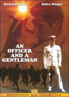 An Officer and a Gentleman (1982) A young man must complete his work at a Navy Flight school to become an aviator, with the help of a tough gunnery sergeant and his new girlfriend. Richard Gere, Debra Winger, David Keith...17a