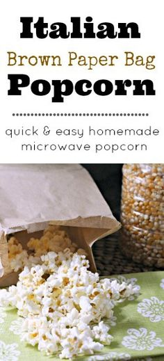 Italian Brown Paper Bag Popcorn, a DIY microwave popcorn great for the kids to make as a healthy after school snack or party snack! snappygourmet.com