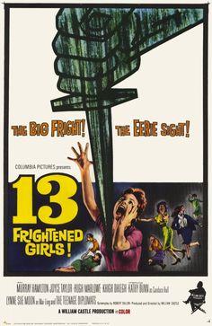 13 Frightened Girls! (1963) Stars: Murray Hamilton, Joyce Taylor, Hugh Marlowe, Khigh Dhiegh, Norma Varden ~  Director: William Castle