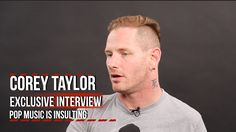 News Videos & more - Hit Music Videos - Slipknot's Corey Taylor: Pop Music is Insulting that rock Taylor Stone, Slipknot Corey Taylor, Paul Gray, Musica Pop, Fan Theories, Rock N Roll, Pop Rock, Pop Music, Cool Bands