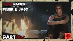 "Let's Play Tomb Raider #002 ""Feuer & Jagd"" [XBox One Gameplay,Deutsch,HD+]"