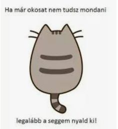 Pusheen Cute, Grumpy Cat, Funny Moments, Funny Jokes, Humor, Memes, Potato, Happy, Rage