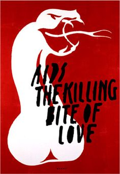"""AIDS, the Killing Bite of Love"" 