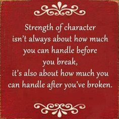 Strength comes in many forms . people will measure the results . whereas God looks at our heart, soul and spirit . and helps us along the way. Great Quotes, Quotes To Live By, Inspirational Quotes, Awesome Quotes, Motivational Quotes, Interesting Quotes, Words Quotes, Wise Words, Karma Quotes