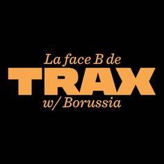 La face B De Trax # 25 - Borussia by LeMellotron on SoundCloud