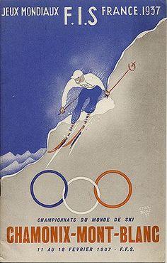 vintage ski poster - Jeux Mondiaux F.I.S. France 1937 - Chamonix - Mont-Blanc....réépinglé par Maurie Daboux ✺❃✿