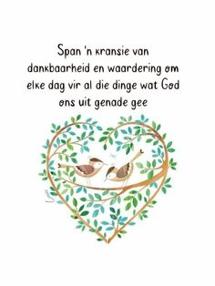 Afrikaans Quotes, Verses, Bible, Sayings, Words, Hart, Inspirational, Do Your Thing, Biblia