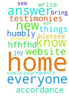 My lord, I pray for everyone here. Please answer our - My lord, I pray for everyone here. Please answer our requests, in accordance to your will. Please bring us joy Let us write our testimonies on this website. My lord, I humbly pray to win the scholarship and the HFHFHD home giveaway. You know and see all things. You know we need a new home. Amen I thank you, for this new home that is blessed. Amen Posted at: https://prayerrequest.com/t/I7r #pray #prayer #request #prayerrequest