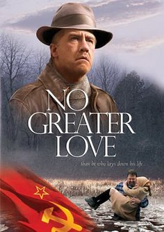 Checkout the movie No Greater Love on Christian Film Database: http://www.christianfilmdatabase.com/review/no-greater-love-3/