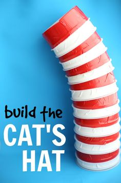 The Cat in the Hat by Dr. Seuss Activity:  Build the Hat!  This activity is easily differentiated for all ages and abilities:  Use for patterning, number order, capital and lowercase matching, word families, and more!