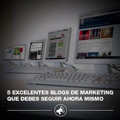 5 excelentes blogs de marketing que debes seguir ahora mismo