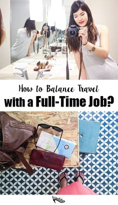 Travelettes » » How to Travel Around a Full-Time Job